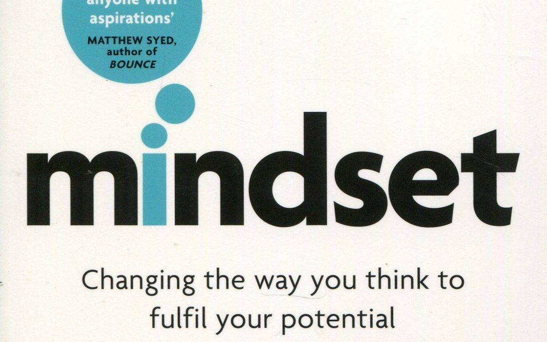 Mindset by Carol Dwek Review